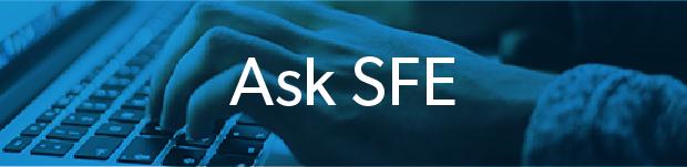Ask SFE