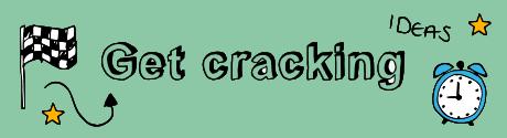 Get cracking M