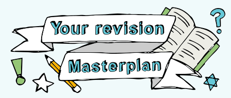 Your revision masterplan M