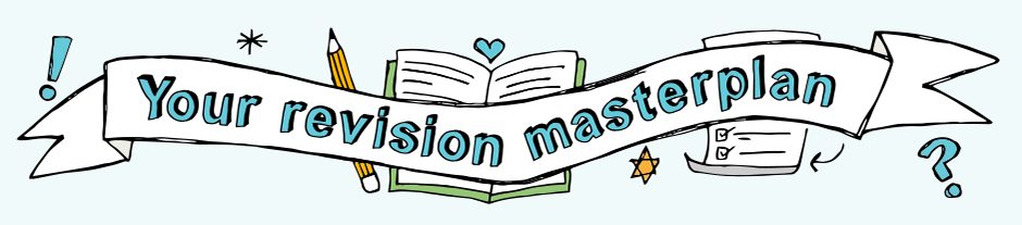 Your revision masterplan DT
