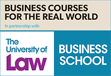 Business courses for the real world in partnership with the university of law business school
