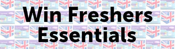 Win freshers essentials