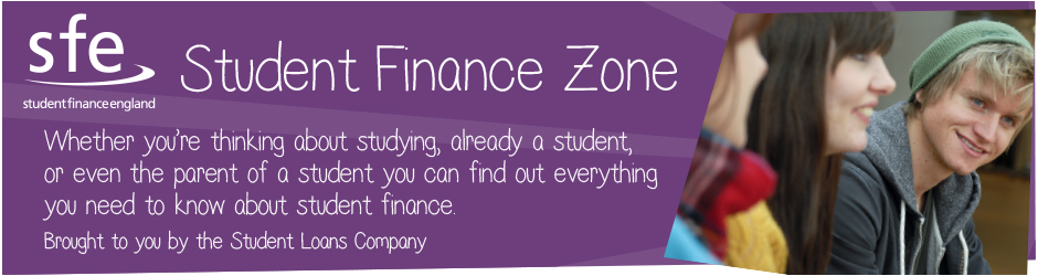 Welcome to the Student Finance Zone - brought to you by the Student Loans Company