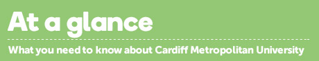 Find out the vital information about Cardiff Metropolitan University